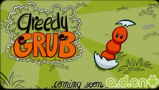 《贪婪虫 Greedy Grub》