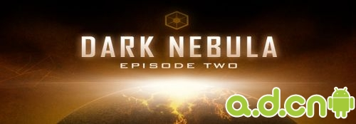 《黑暗星云 第二章 Dark Nebula - Episode Two》