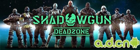 《Shadowgun Deadzone》