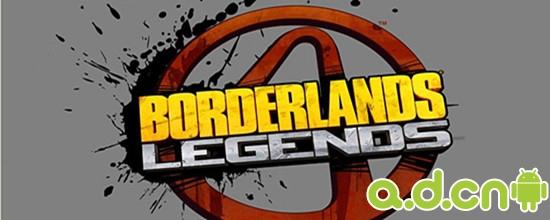 《无主之地:传奇 Borderlands Legends》