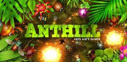 《蚁丘保卫战 Anthill》安卓版下载