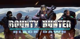 《赏金猎人:黑色黎明 Bounty Hunter Black Dawn》安卓版下载