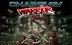 《电锯战士 Chainsaw Warrior》